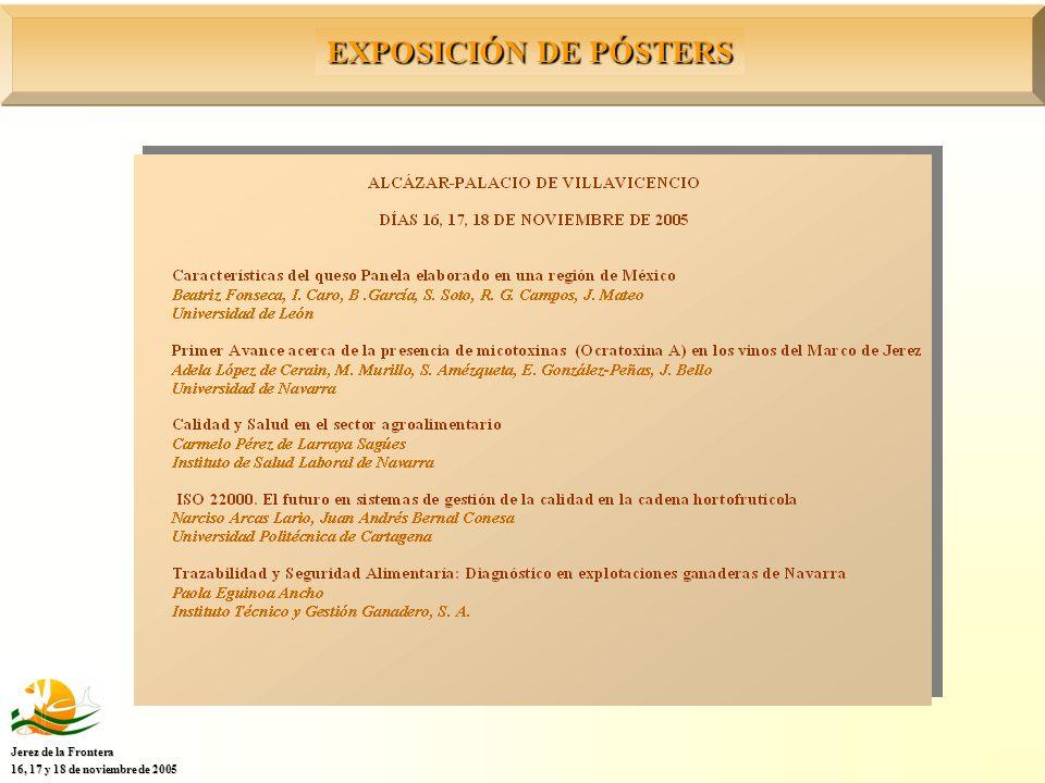 EXPOSICIÓN DE PÓSTERS Jerez de la Frontera 16, 17 y 18 de noviembre de 2005