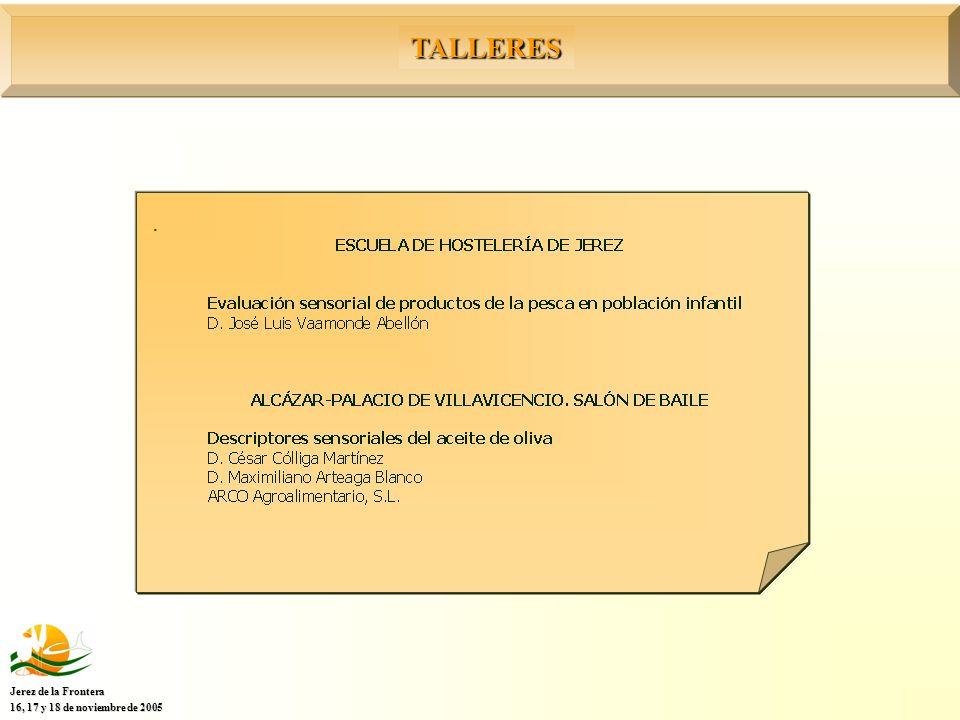 TALLERES Jerez de la Frontera 16, 17 y 18 de noviembre de 2005.