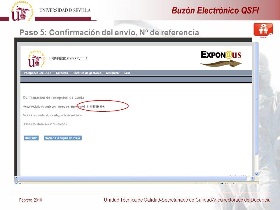 Buzón Electrónico QSFI Febrero 2010 Unidad Técnica de Calidad-Secretariado de Calidad-Vicerrectorado de Docencia Paso 5: Confirmación del envío, Nº de