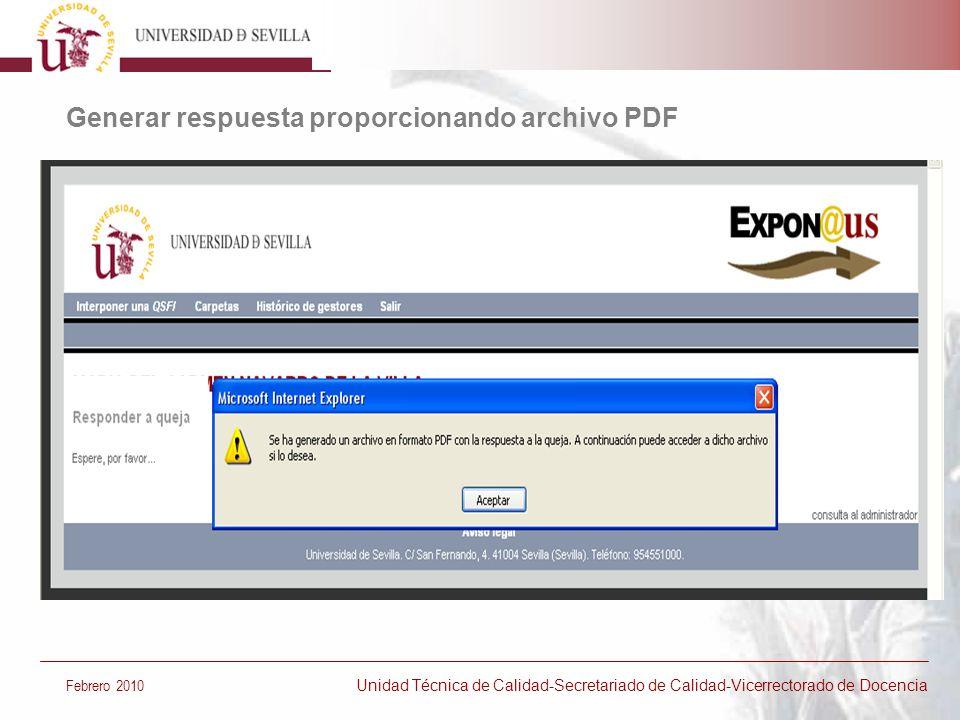 Generar respuesta proporcionando archivo PDF Febrero 2010 Unidad Técnica de Calidad-Secretariado de Calidad-Vicerrectorado de Docencia