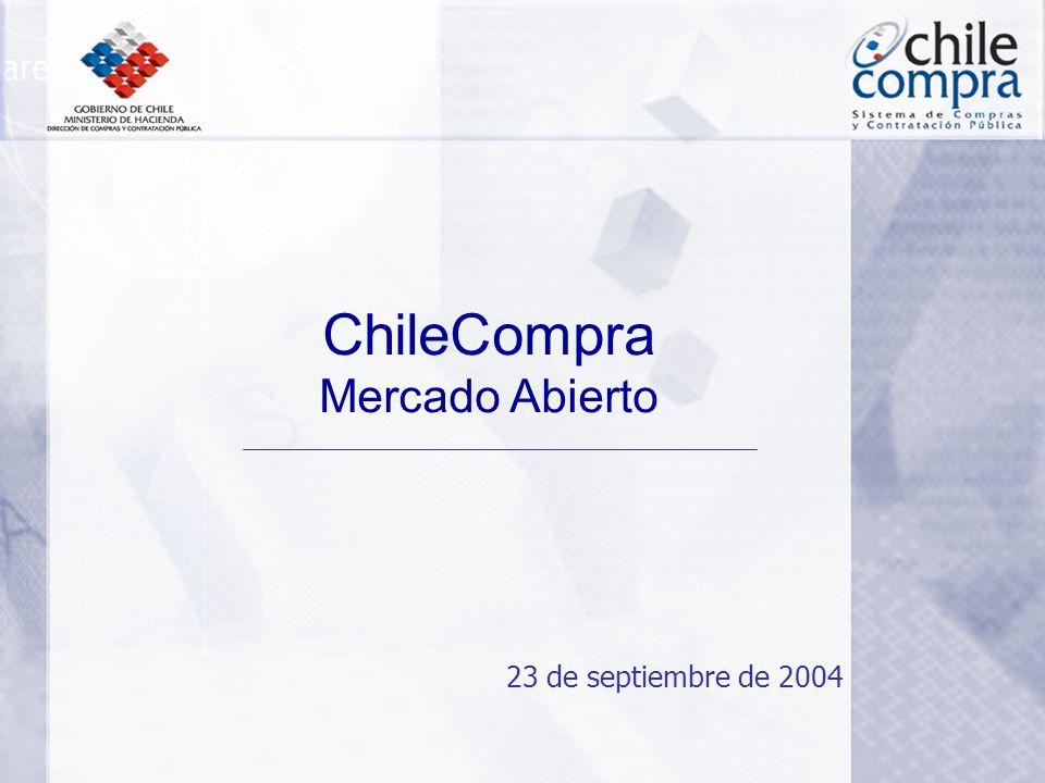23 de septiembre de 2004 ChileCompra Mercado Abierto