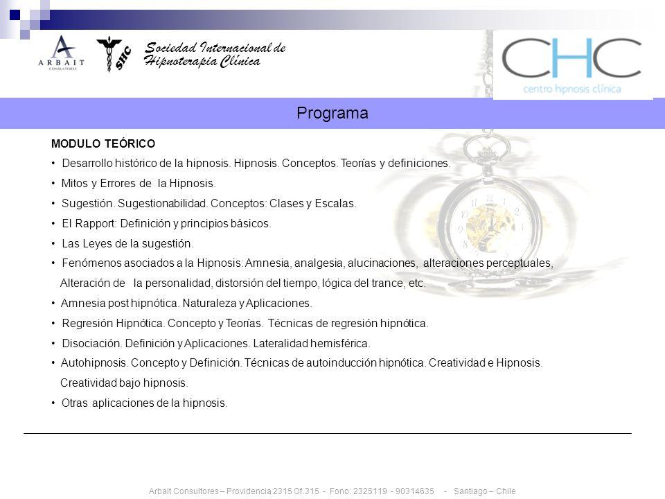 Sociedad Internacional de Hipnoterapia Clínica MODULO PRACTICO Técnicas preparatorias para la Hipnosis: rapport, preparación del sujeto.