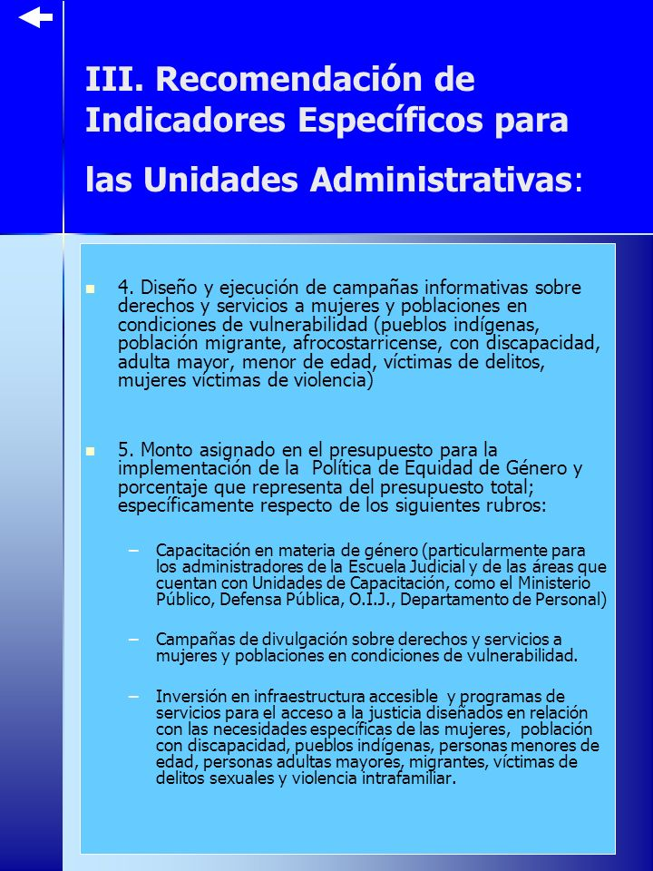 III. Recomendación de Indicadores Específicos para las Unidades Administrativas: 4.