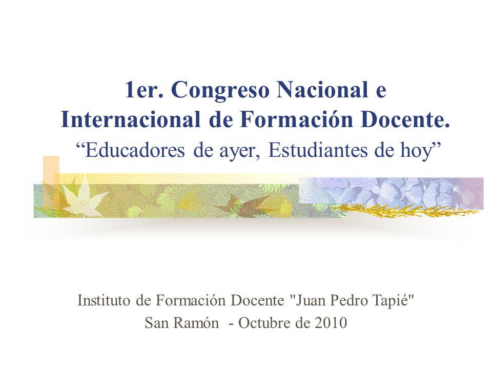 1er.Congreso Nacional e Internacional de Formación Docente.