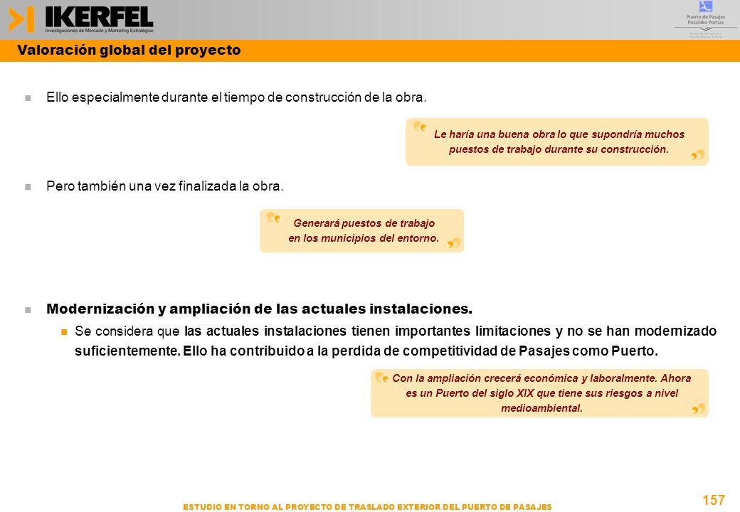 157 ESTUDIO EN TORNO AL PROYECTO DE TRASLADO EXTERIOR DEL PUERTO DE PASAJES n Ello especialmente durante el tiempo de construcción de la obra.