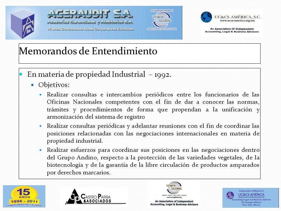 Memorandos de Entendimiento En materia de propiedad Industrial – 1992. Objetivos: Realizar consultas e intercambios periódicos entre los funcionarios