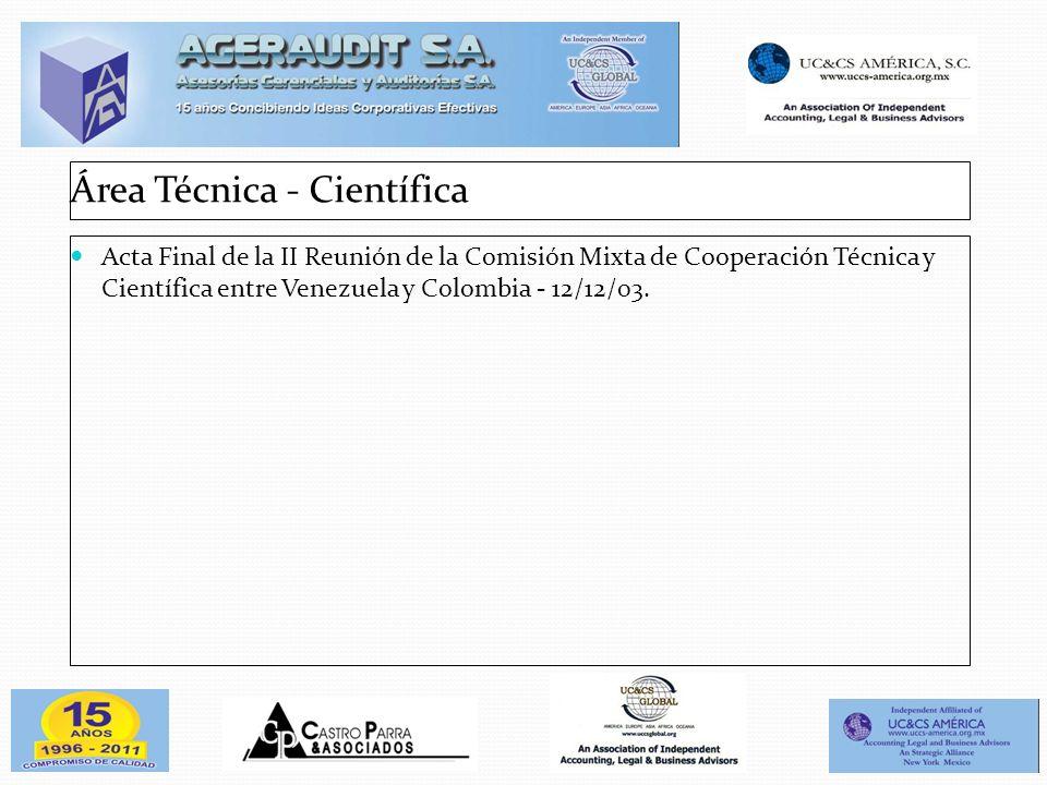 Área Técnica - Científica Acta Final de la II Reunión de la Comisión Mixta de Cooperación Técnica y Científica entre Venezuela y Colombia - 12/12/03.
