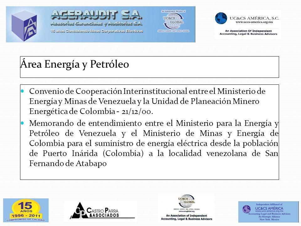 Área Energía y Petróleo Convenio de Cooperación Interinstitucional entre el Ministerio de Energía y Minas de Venezuela y la Unidad de Planeación Miner