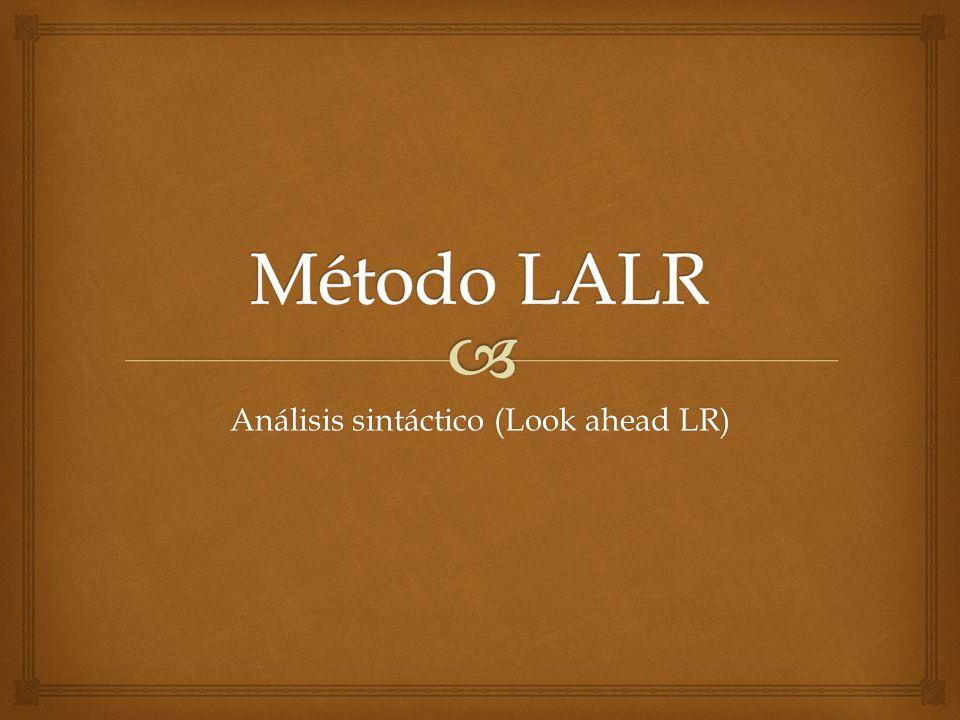 Este tipo de análisis se puede realizar mediante 3 técnicas: LR(k): Leen la entrada de izquierda a derecha (Left to rigth).