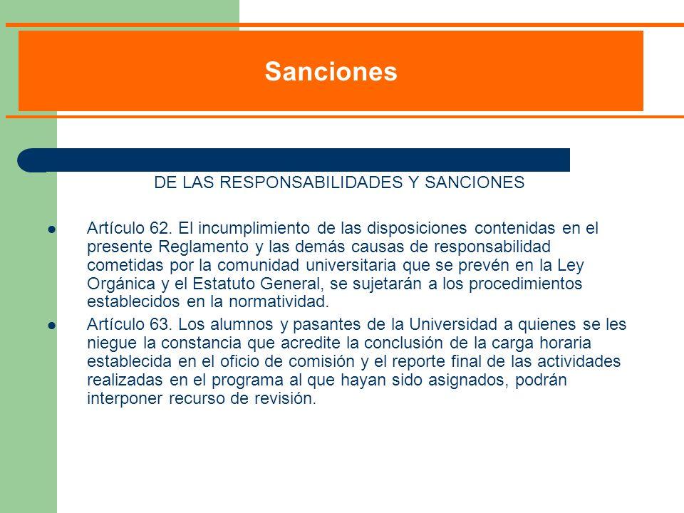 DE LAS RESPONSABILIDADES Y SANCIONES Artículo 62.
