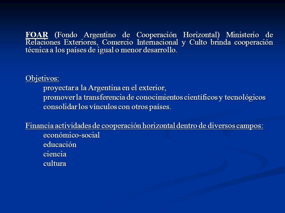 FOAR (Fondo Argentino de Cooperación Horizontal) Ministerio de Relaciones Exteriores, Comercio Internacional y Culto brinda cooperación técnica a los