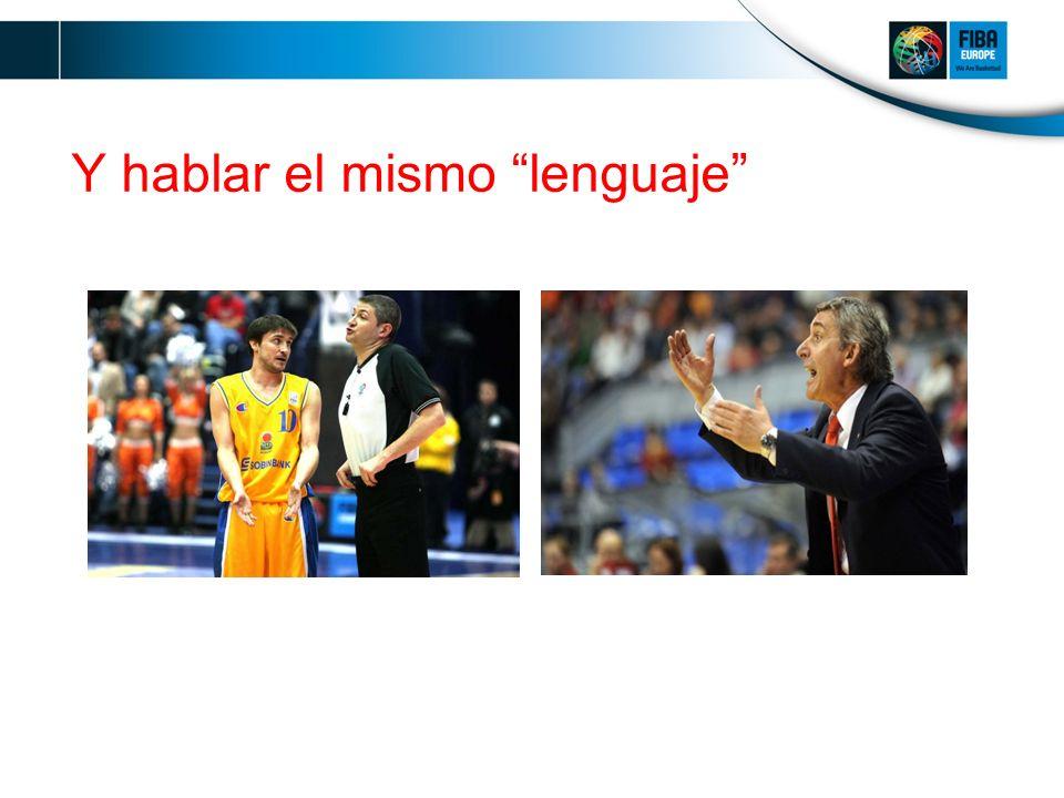 Y hablar el mismo lenguaje