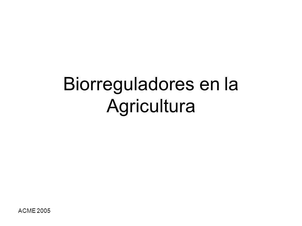ACME 2005 Biorreguladores en la Agricultura