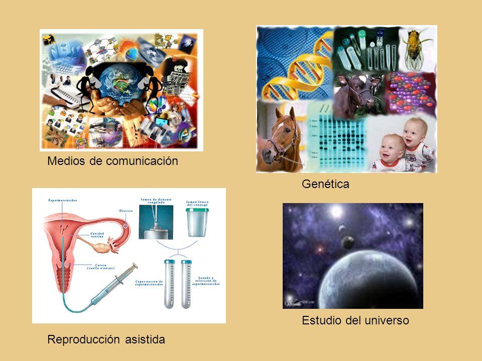 Medios de comunicación Genética Reproducción asistida Estudio del universo