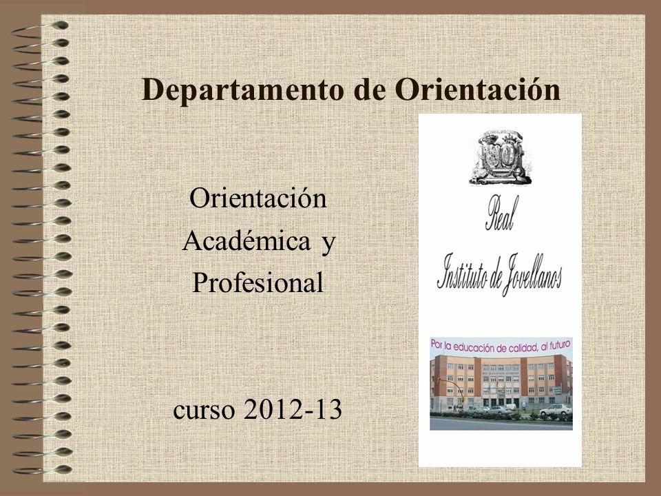 Departamento de Orientación Orientación Académica y Profesional curso 2012-13