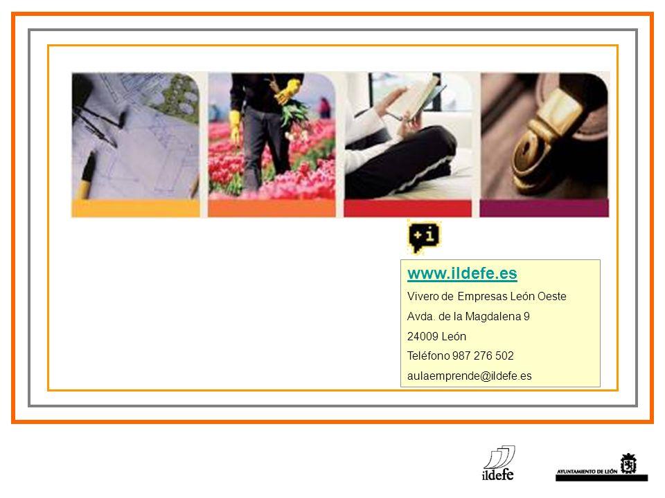 www.ildefe.es Vivero de Empresas León Oeste Avda. de la Magdalena 9 24009 León Teléfono 987 276 502 aulaemprende@ildefe.es