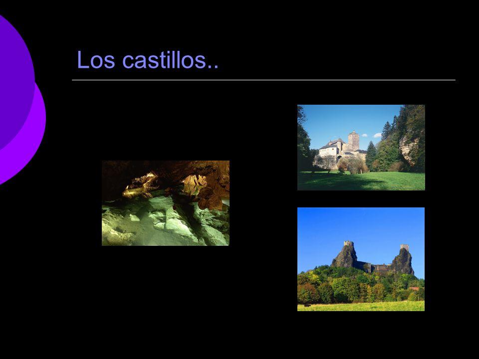 Los castillos..