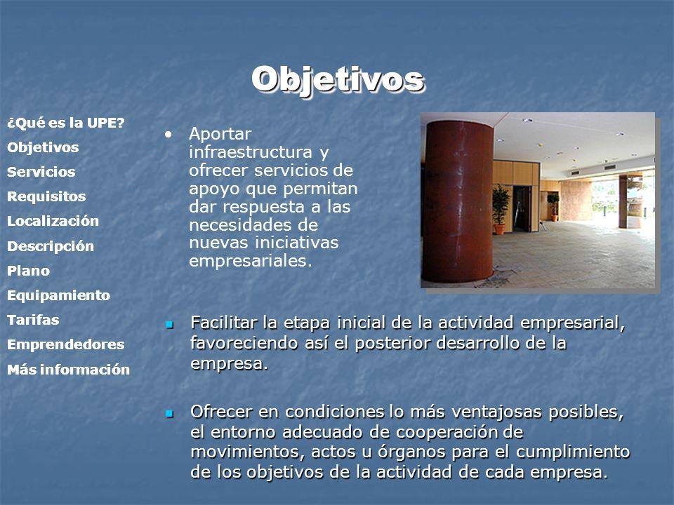 ObjetivosObjetivos Facilitar la etapa inicial de la actividad empresarial, favoreciendo así el posterior desarrollo de la empresa. Facilitar la etapa