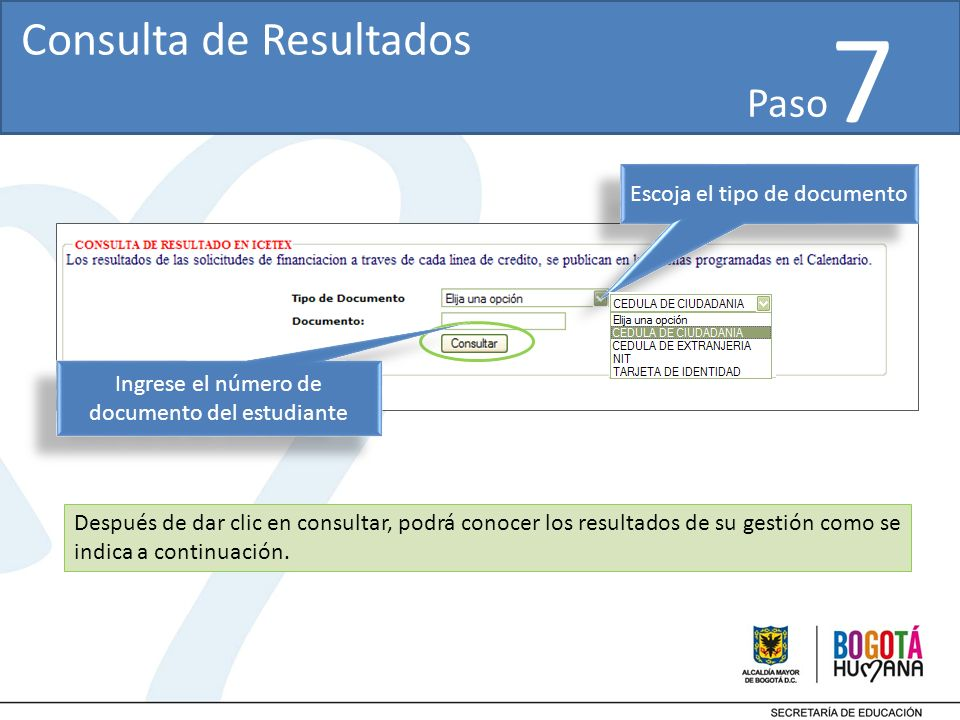 7 Después de dar clic en consultar, podrá conocer los resultados de su gestión como se indica a continuación.