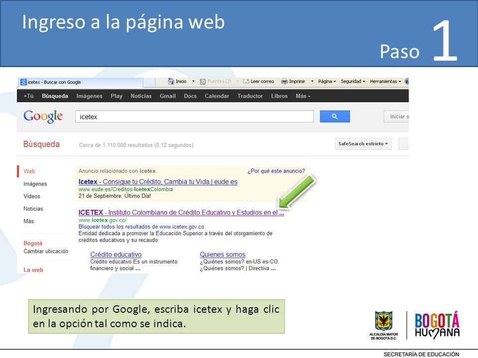 Ingresando por Google, escriba icetex y haga clic en la opción tal como se indica.