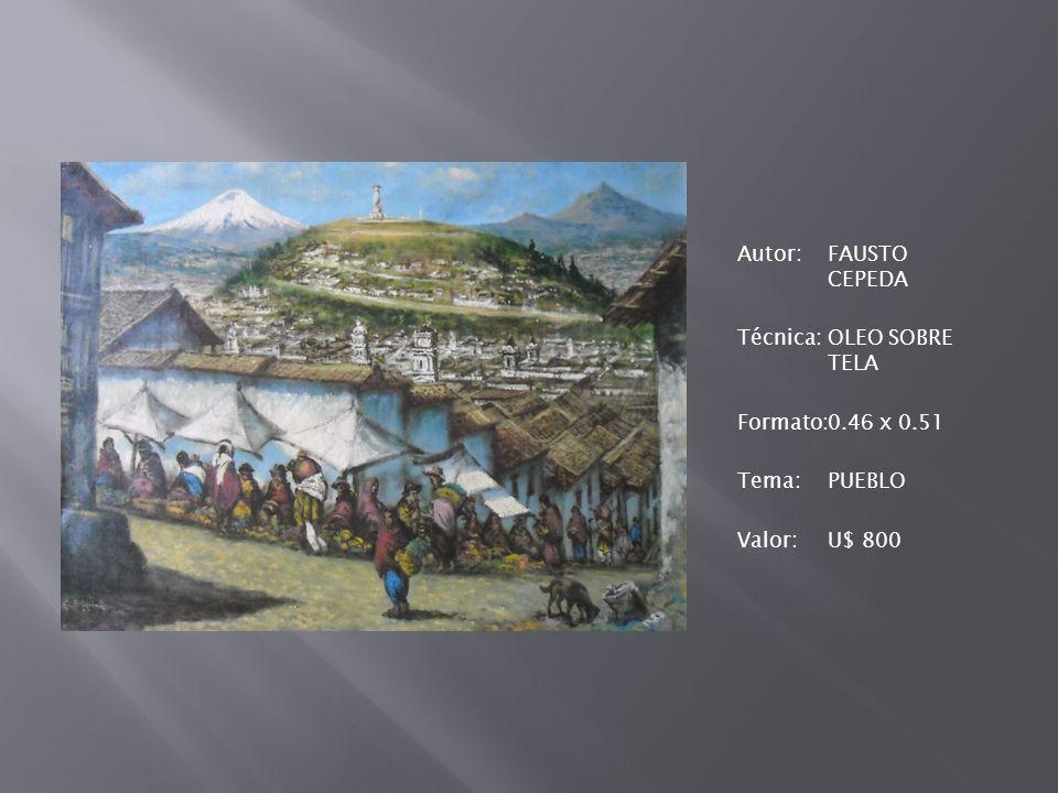 Autor:FAUSTO CEPEDA Técnica:OLEO SOBRE TELA Formato:0.46 x 0.51 Tema:PUEBLO Valor:U$ 800