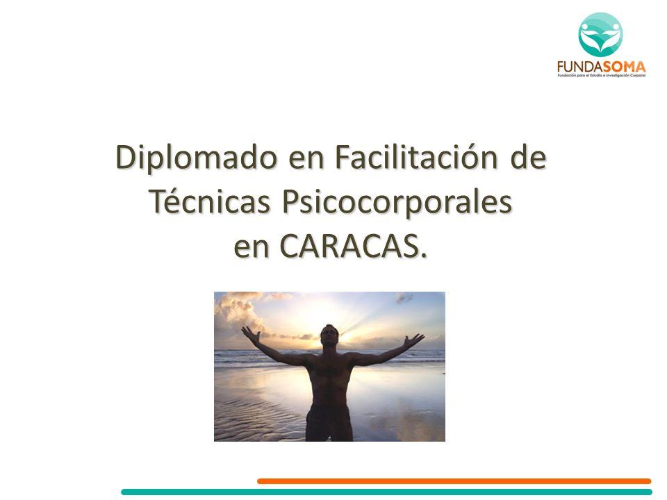 Diplomado en Facilitación de Técnicas Psicocorporales en CARACAS.