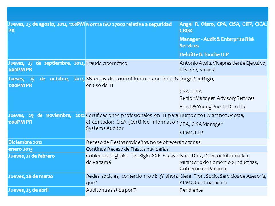 10 Jueves, 23 de agosto, 2012, 1:00PM PR Norma ISO 27002 relativa a seguridadAngel R.