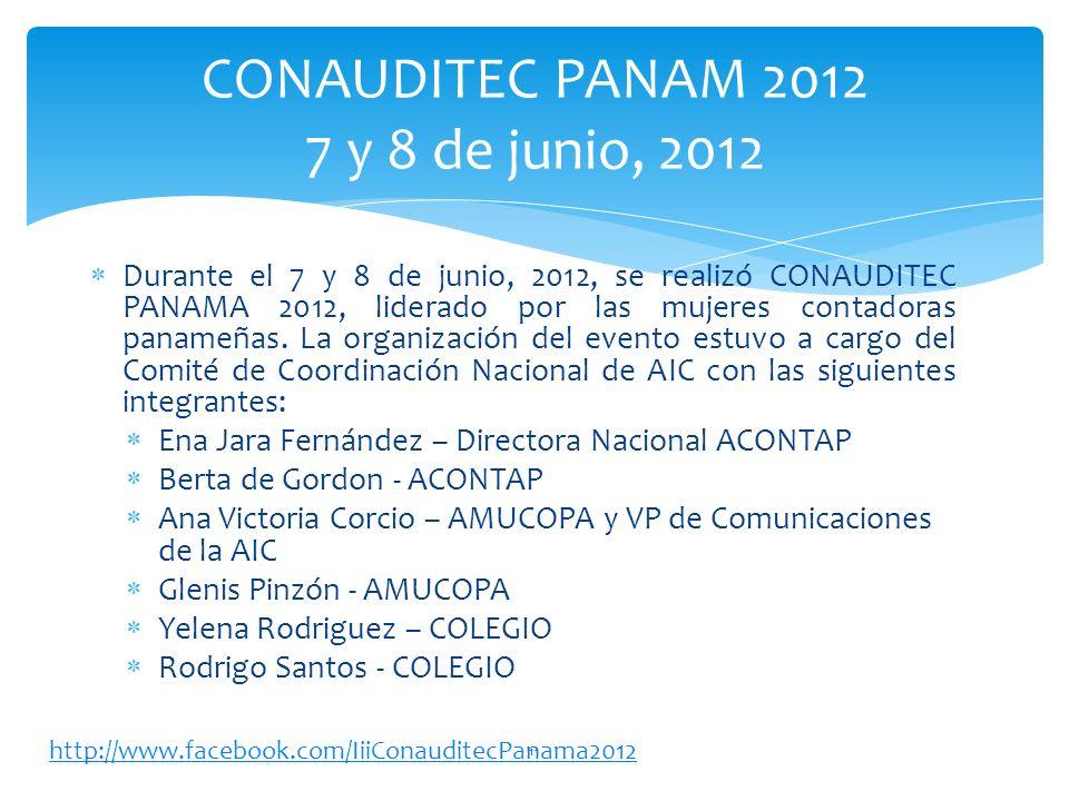 Durante el 7 y 8 de junio, 2012, se realizó CONAUDITEC PANAMA 2012, liderado por las mujeres contadoras panameñas.