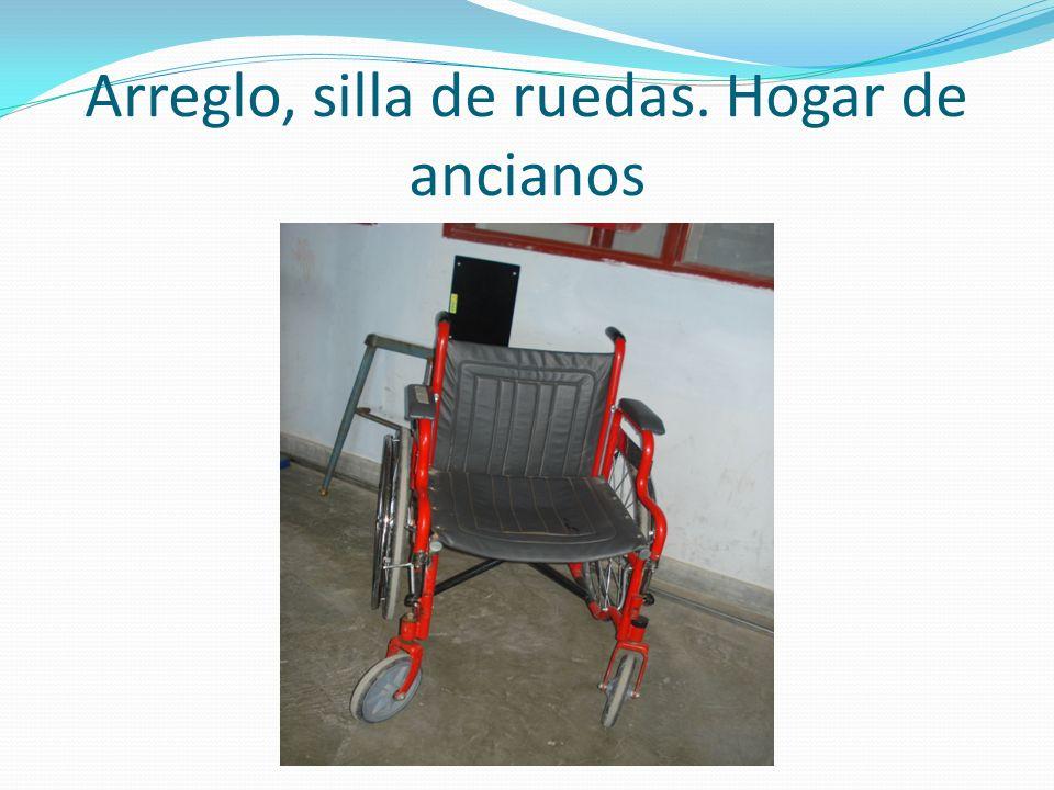 Arreglo, silla de ruedas. Hogar de ancianos
