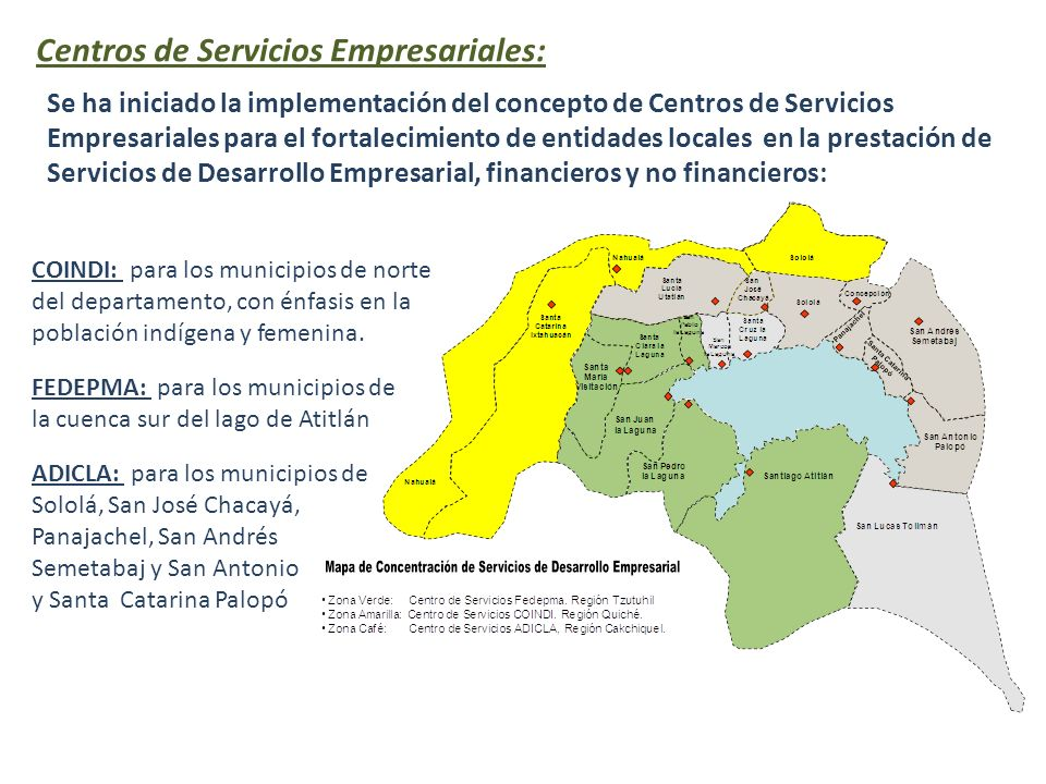 Centros de Servicios Empresariales: Se ha iniciado la implementación del concepto de Centros de Servicios Empresariales para el fortalecimiento de ent