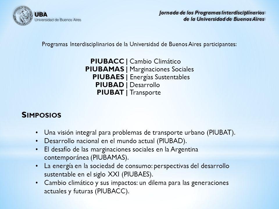 S IMPOSIOS Una visión integral para problemas de transporte urbano (PIUBAT).