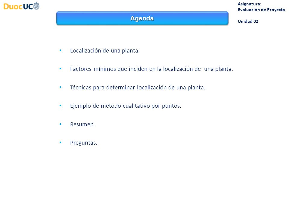 Localización de una planta Asignatura: Evaluación de Proyecto Unidad 02