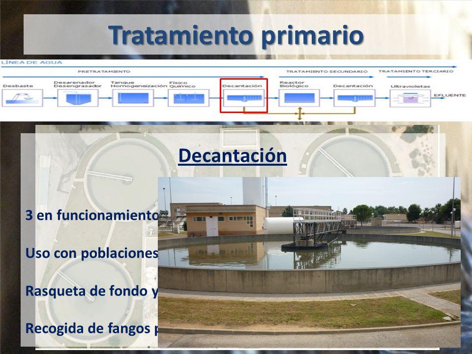 Tratamiento primario Decantación 3 en funcionamiento.