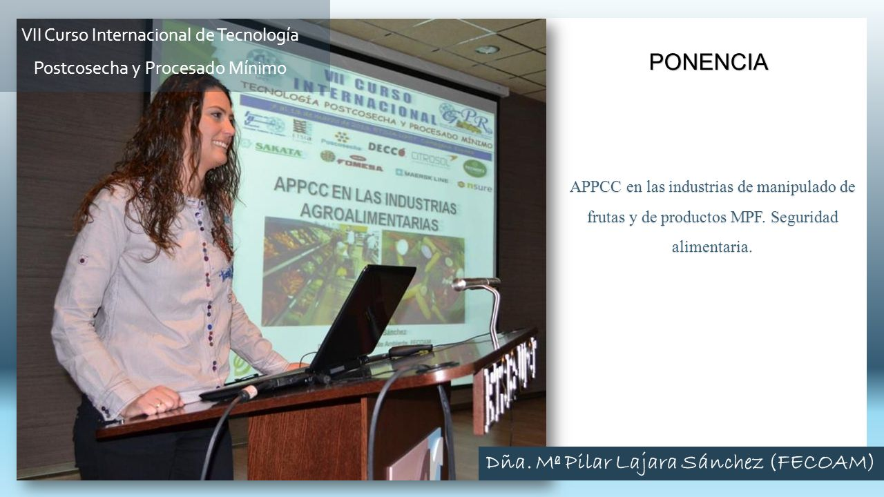 APPCC en las industrias de manipulado de frutas y de productos MPF. Seguridad alimentaria. PONENCIA VII Curso Internacional de Tecnología Postcosecha