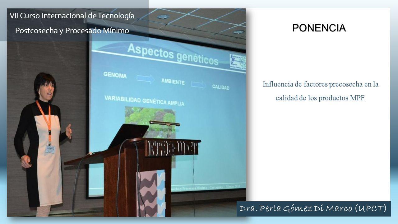 Influencia de factores precosecha en la calidad de los productos MPF. PONENCIA VII Curso Internacional de Tecnología Postcosecha y Procesado Mínimo Dr