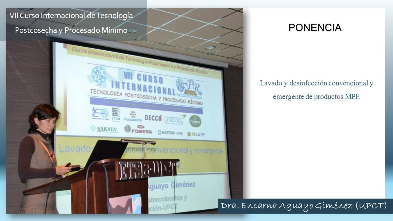 Lavado y desinfección convencional y emergente de productos MPF. PONENCIA VII Curso Internacional de Tecnología Postcosecha y Procesado Mínimo Dra. En