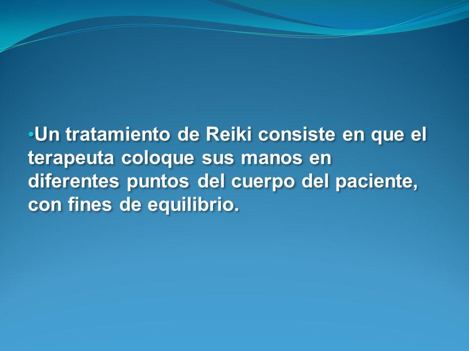 Un tratamiento de Reiki consiste en que el terapeuta coloque sus manos en diferentes puntos del cuerpo del paciente, con fines de equilibrio.