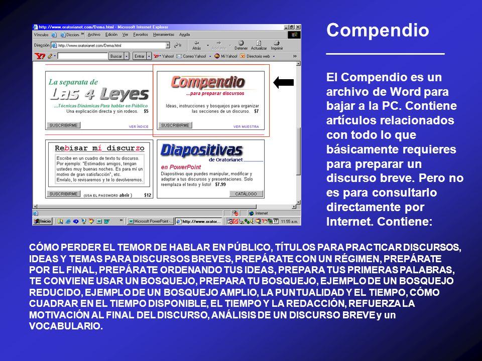 Compendio __________________ El Compendio es un archivo de Word para bajar a la PC. Contiene artículos relacionados con todo lo que básicamente requie