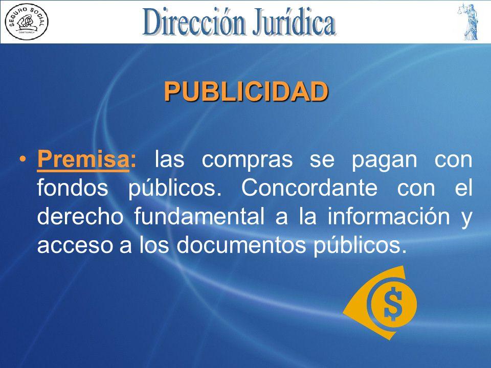 PUBLICIDAD Premisa: las compras se pagan con fondos públicos.