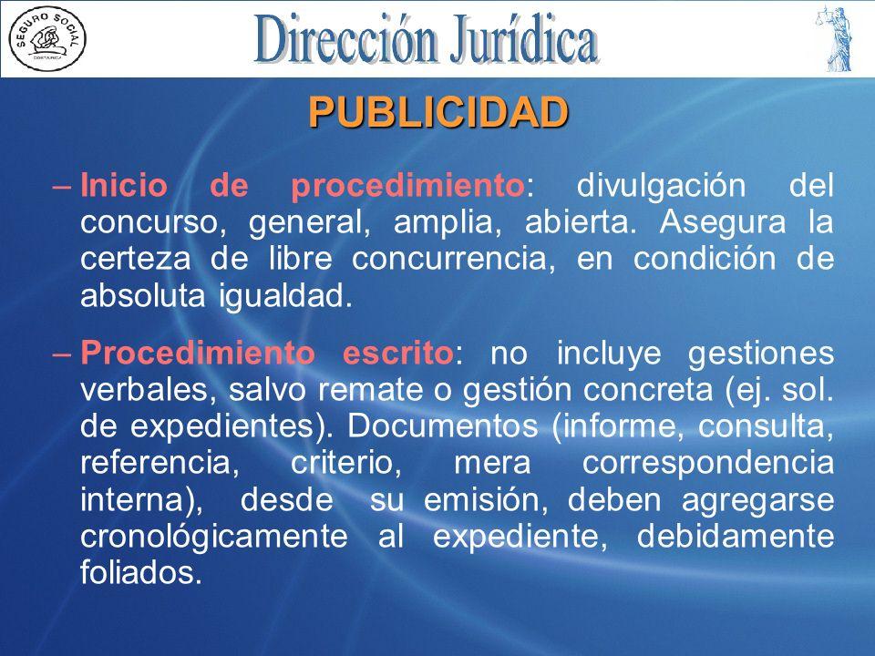PUBLICIDAD –Inicio de procedimiento: divulgación del concurso, general, amplia, abierta.