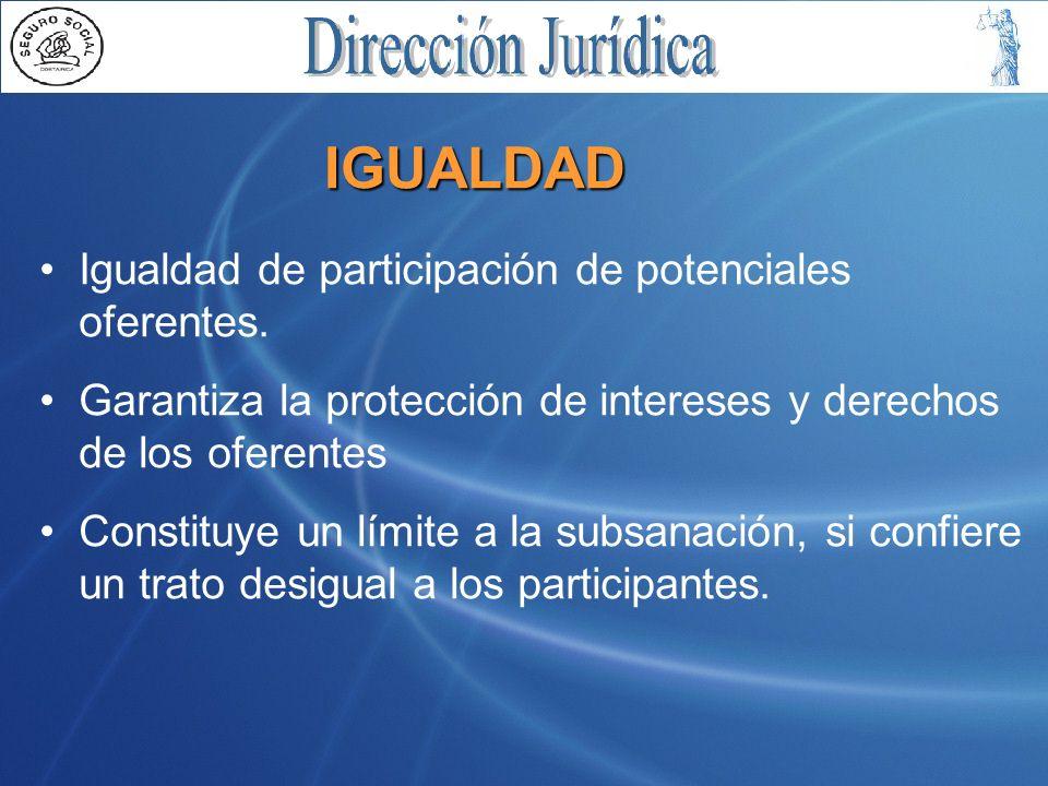 IGUALDAD Igualdad de participación de potenciales oferentes.