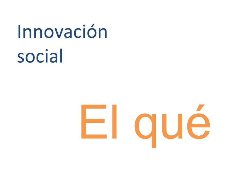 Innovación social El qué