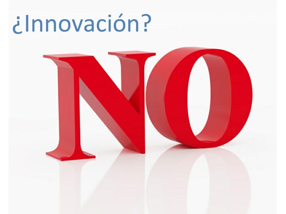¿Innovación?