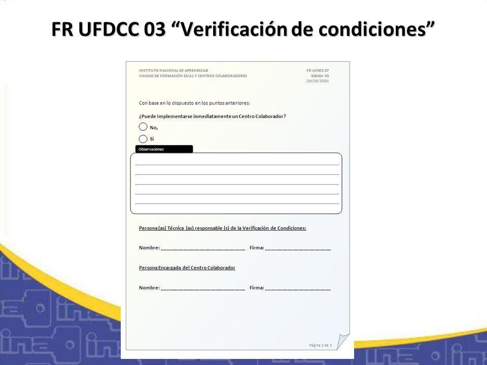 FR UFDCC 03 Verificación de condiciones