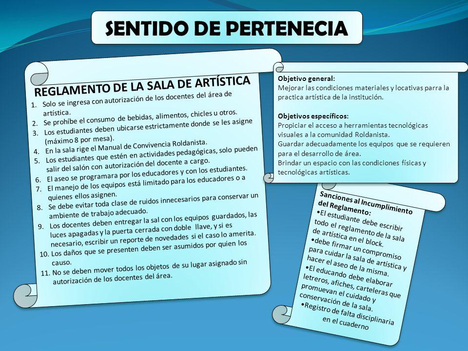 REGLAMENTO DE LA SALA DE ARTÍSTICA 1.Solo se ingresa con autorización de los docentes del área de artística. 2.Se prohíbe el consumo de bebidas, alime