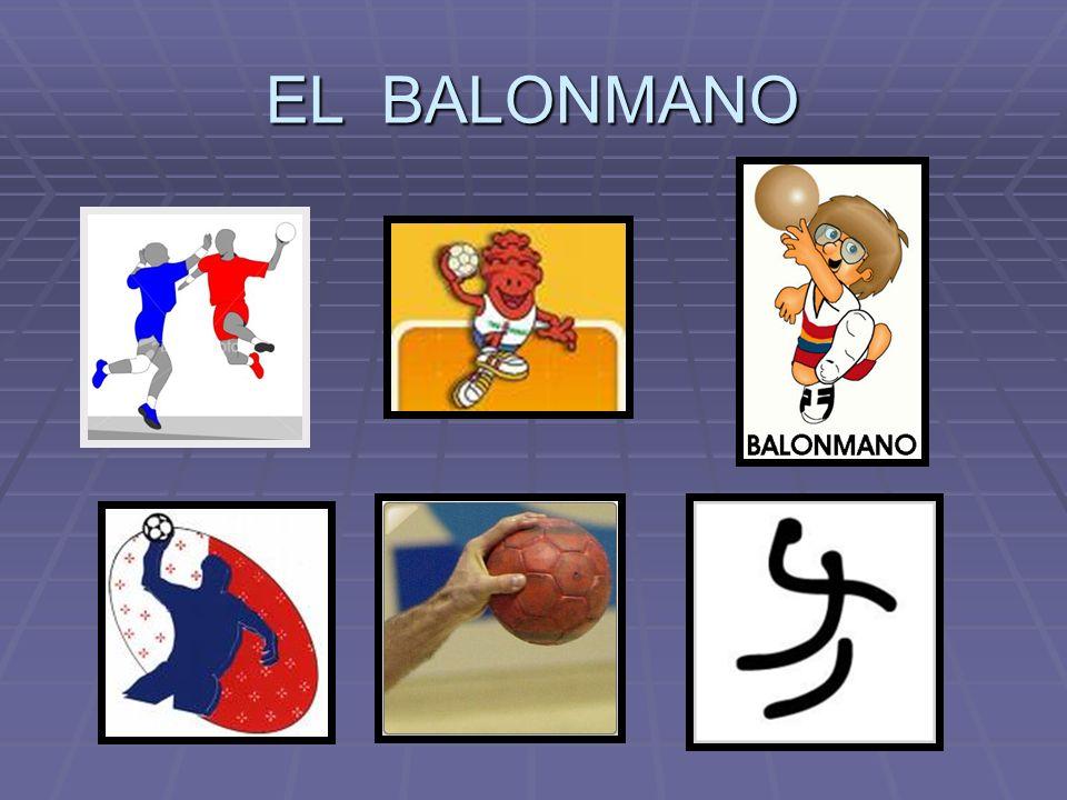 UN POCO DE HISTORIA 1 El balonmano, tal y como lo concebimos hoy en día, es un deporte de reciente creación.