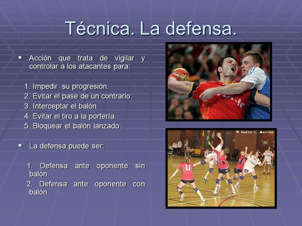 Técnica.La defensa.