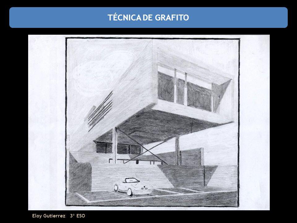 TÉCNICA DE GRAFITO Eloy Gutierrez 3º ESO