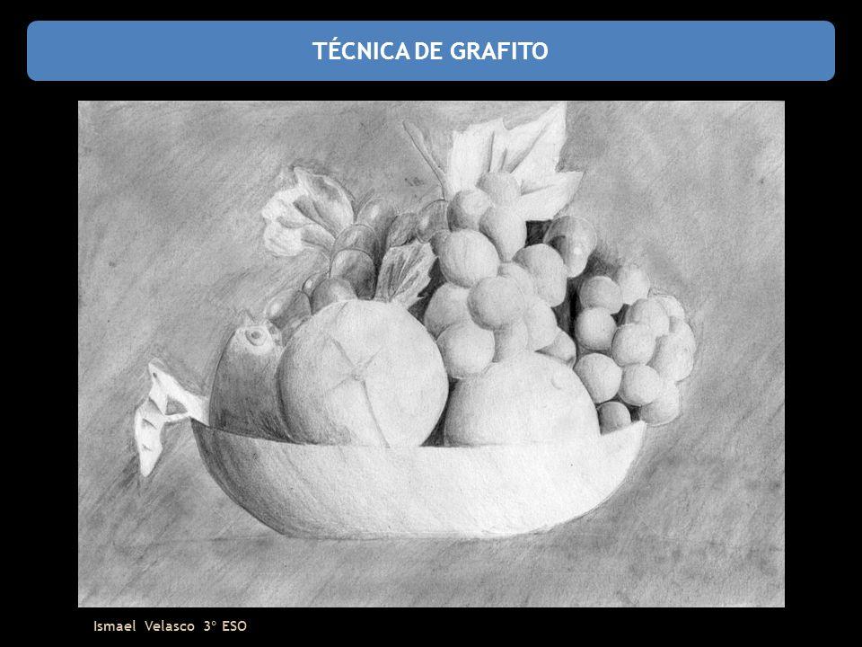TÉCNICA DE GRAFITO Ismael Velasco 3º ESO
