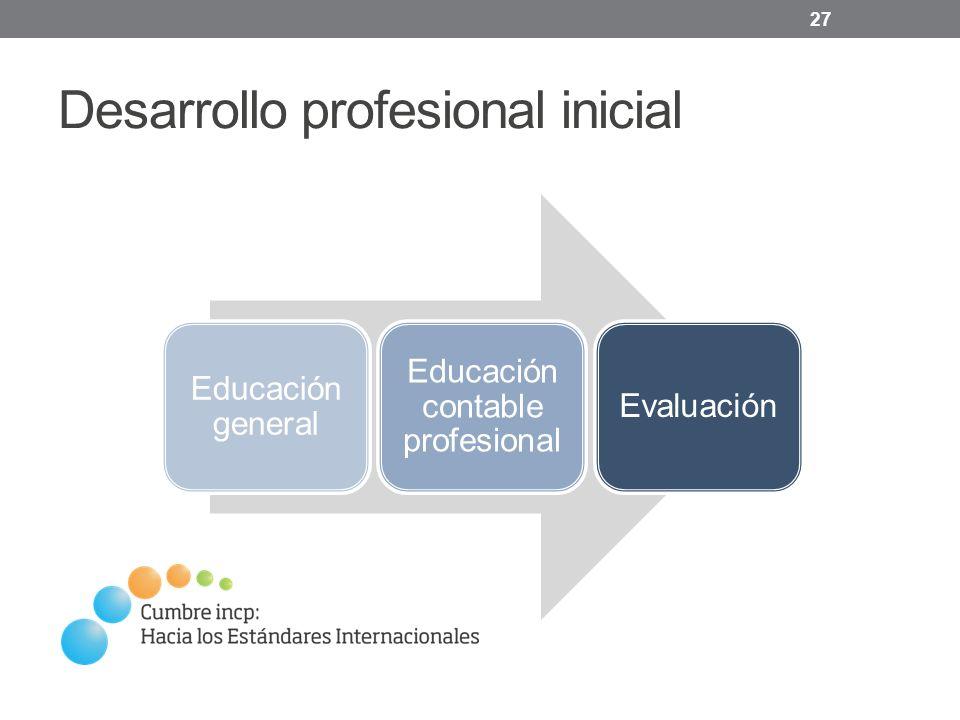 Desarrollo profesional inicial 27 Educación general Educación contable profesional Evaluación